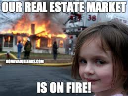 REAL ESTATE ON FIRE