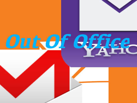 gmail yahoo hotmail out of office