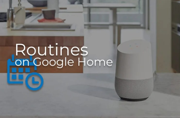 Setup and customize Routines on Google Home