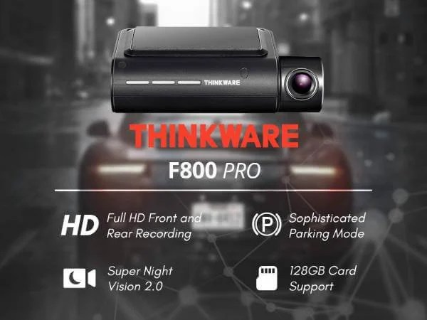 3. Thinkware F800 PRO Dual Dash cam