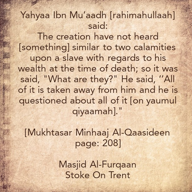 Two Calamities Upon a Servant at The Time of Death Related to His (Her) Wealth