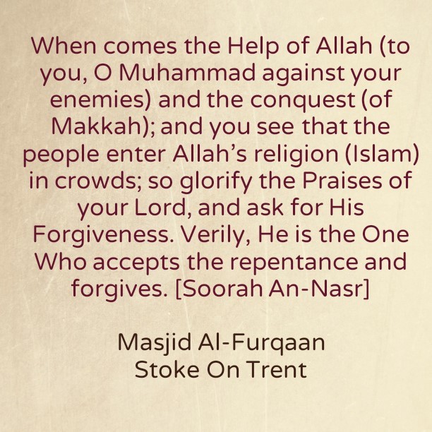 Istighfaar at all Times, Especially When One Reaches the Beginning of the End of His [Or Her] Life