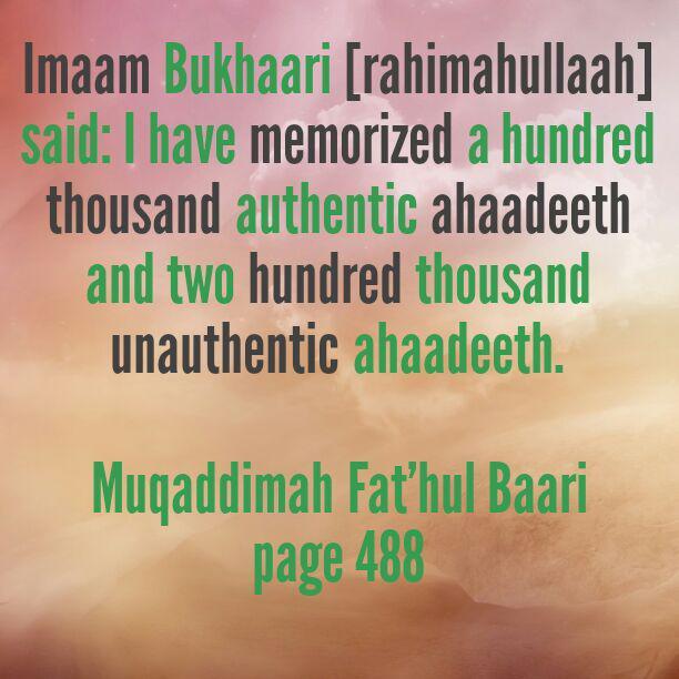 How Many Ahaadeeth Did Imaam al-Bukhaari [rahimahullaah] Memorise?