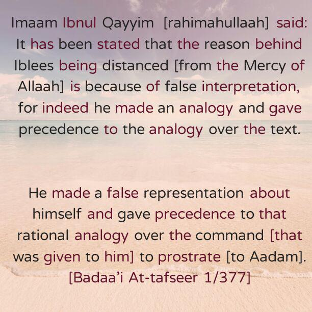 Some Evil Consequences of Pride and False Analogy – By Imaam Ibnul Qayyim [rahimahullaah]