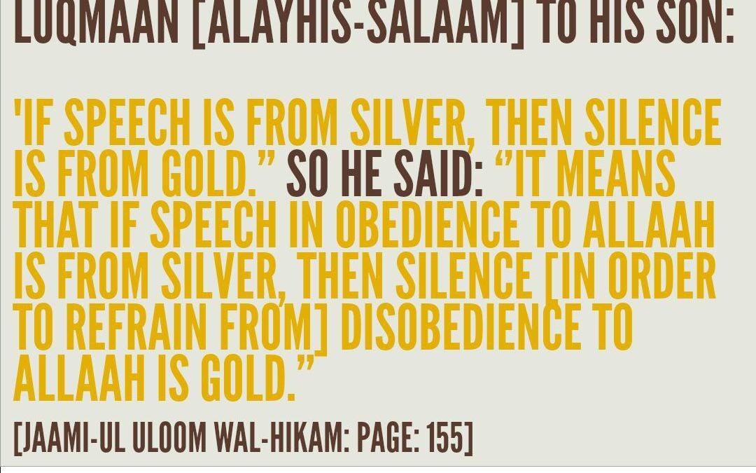 If Speech is Silver, Then Silence is Gold – Ibnul Mubaarak [rahimahullaah] Explains