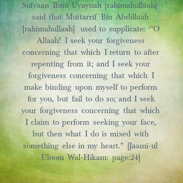 Salaf- A Glimpse of How They Critically Examined Themselves – [A supplication of Muttarrif Bin Abdillaah]