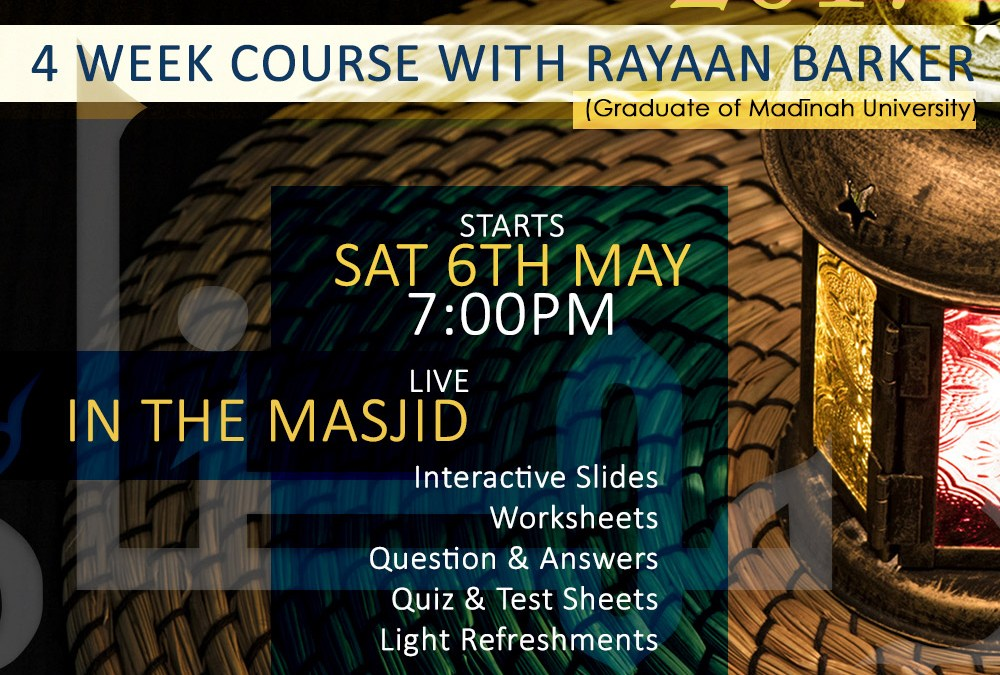 BRAND NEW SERIES: 4 Week Ramadhaan Course | Rayaan Barker