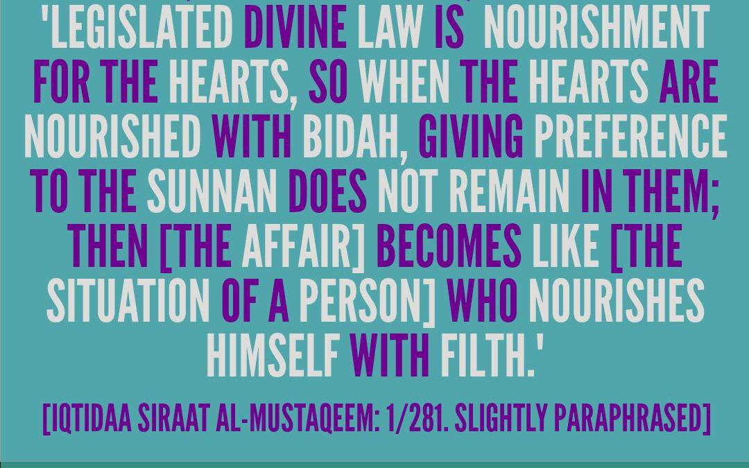 The Sunnah is Nourishment For The Hearts – By Ibn Taymiyyah [rahimhullaah]