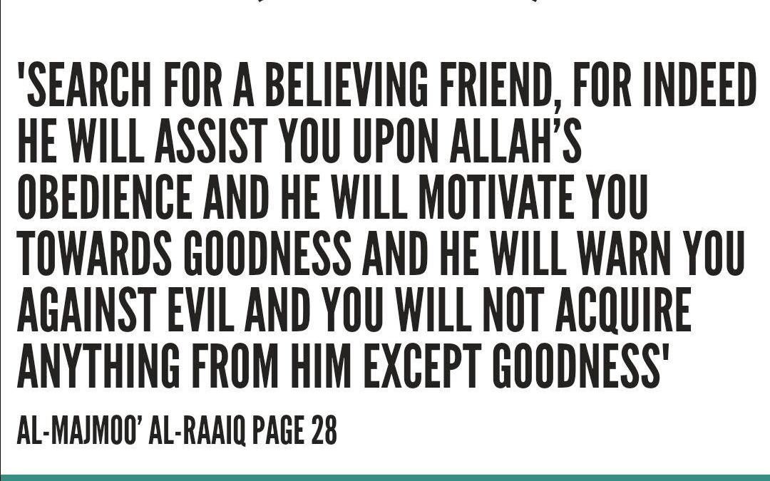 The Importance of Having A Good Companion – Al-'Allamah Rabee' Ibn Haadee al-Madkhali (Hafithahullah)