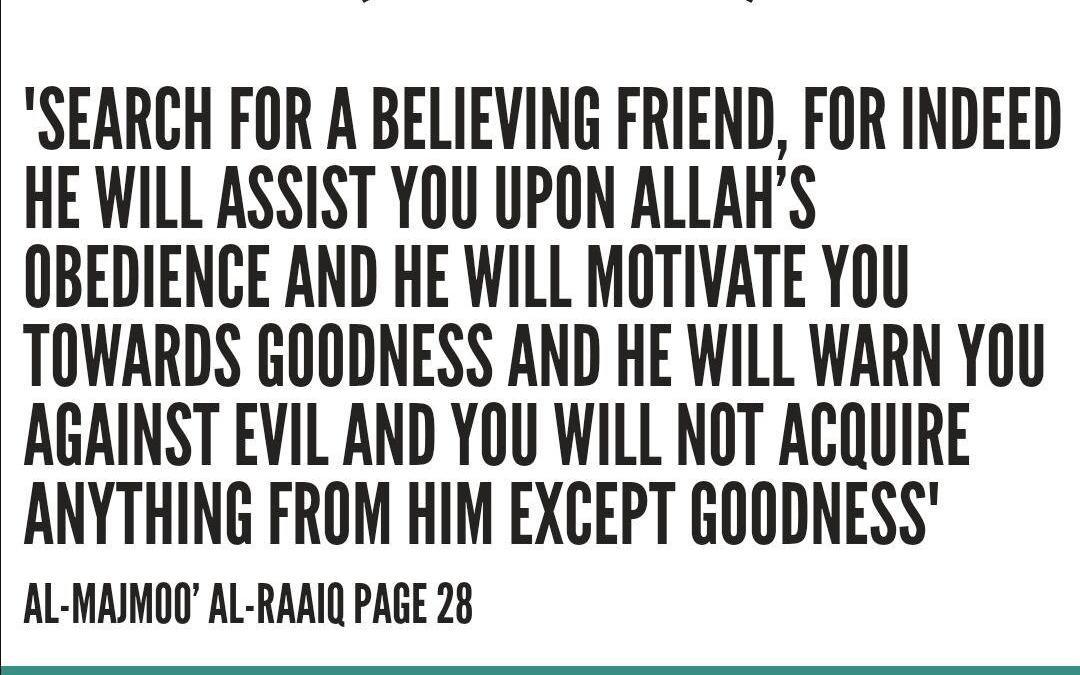 The Importance of Having A Good Companion – Al-'Allamah Rabee' Ibn Haadee al-Madkhali (Hafithahullah)