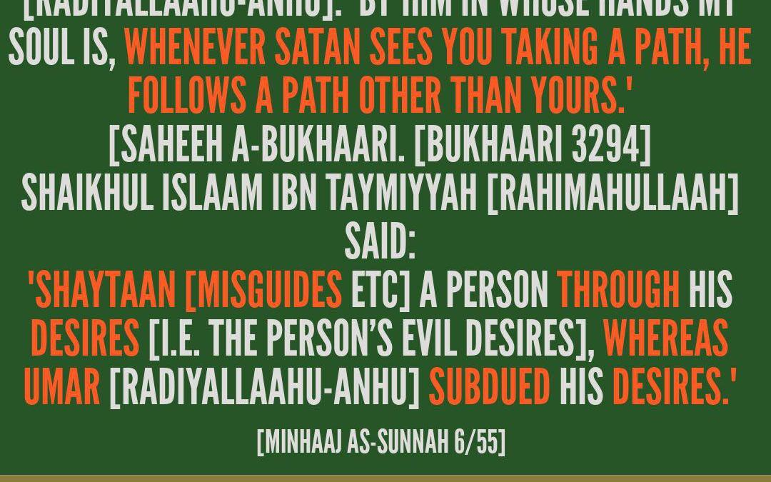 Shaytaan Flees From Umar – [A Tremendous Virtue among the Tremendous Virtues of Umar (radiyallaahu-anhu)]