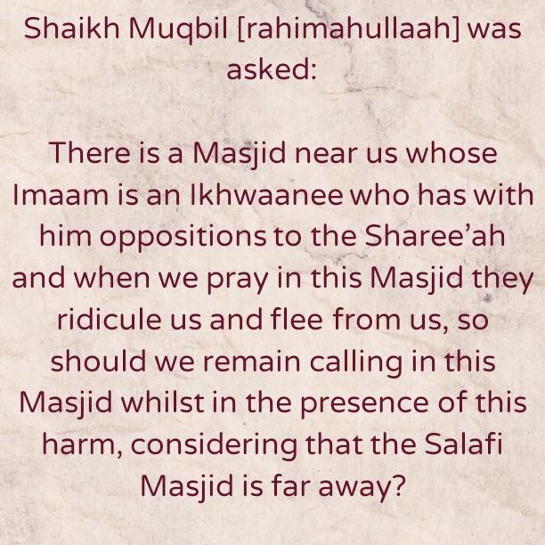 It Is Better To Pray In The Salafi Masjid- By Shaykh Muqbil bin Haadee al-Waadi'ee