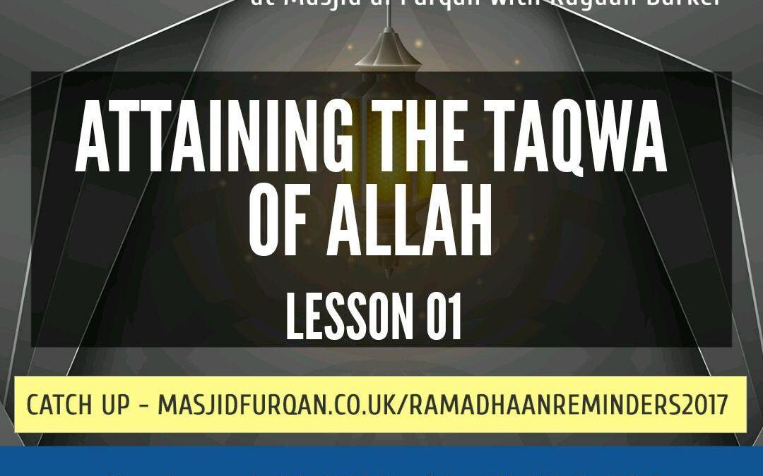 AUDIO: Ramadhaan Reminders 2017 | Lesson 01 | Rayaan Barker
