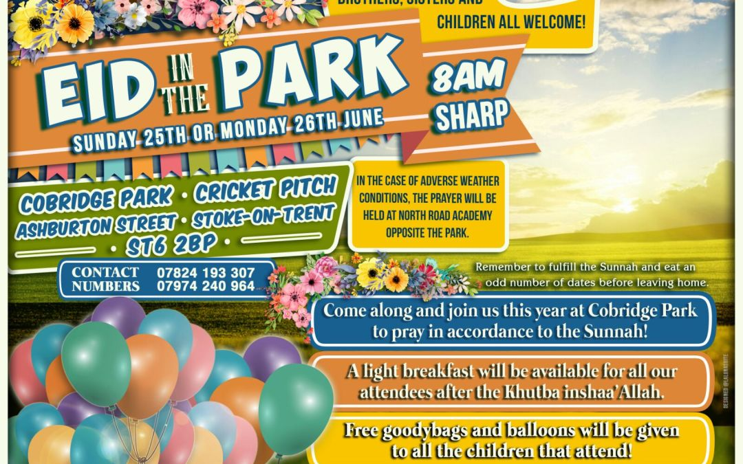 'Eid In The Park | Sun 26th/Mon 27th June | Starts 8am Sharp