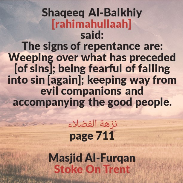 The Signs of Repentance- By Shaqeeq Al-Balkhi [rahimahullaah]