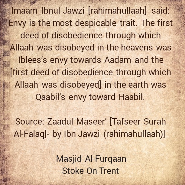 Envy is The Most Despicable Trait – By Imaam Ibnul Jawzi [rahimahullaah]