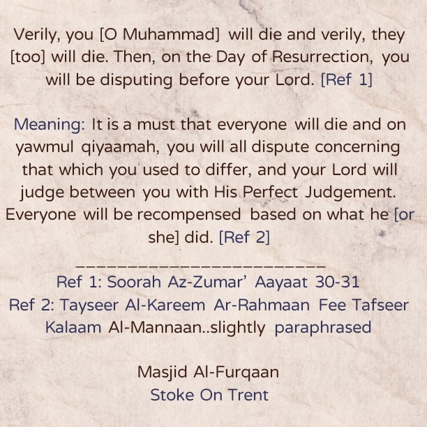 O Slaves of Allaah! Let Us Constantly Remember Death and The Recompense