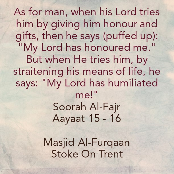 Riches, Poverty, Scarcity and Abundance Are a Trial Through Which Allaah Makes Known Those Exercise Patience and Those Who Are Grateful