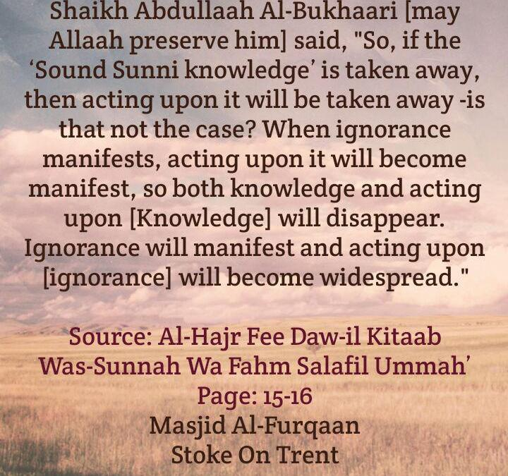 A Calamity That Will Occur When Scholars Are Absent – By Shaikh Abdullaah Al-Bukhaari
