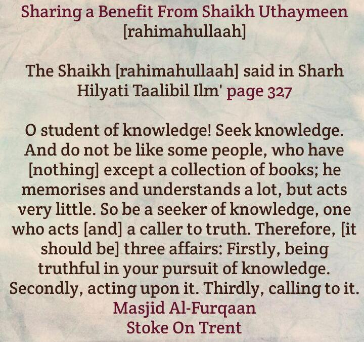 Has a Huge Library, Memorises and Understands, But Acts Little -[Sharing a Short Reminder From Shaikh Uthaymeen]