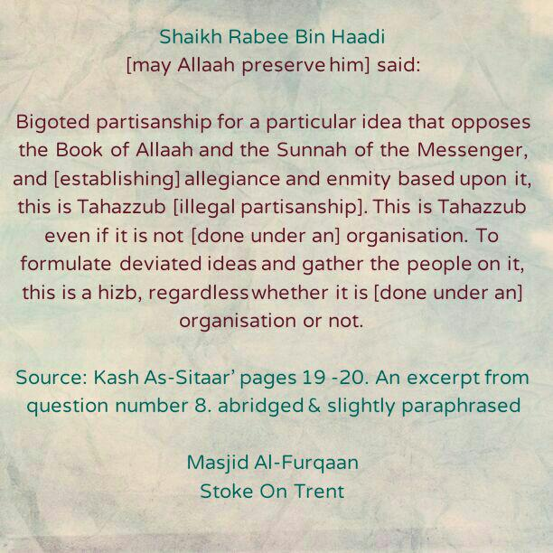 A Precise Definition of Hizbiyyah [Illegal Partisanship]- By Shaikh Rabee Bin Haadi