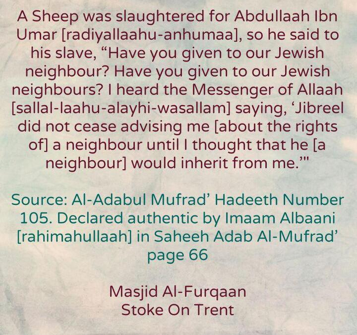 Our Salaf – Abdullaah Ibn Umar [radiyallaahu-anhumaa] and His Jewish Neighbour