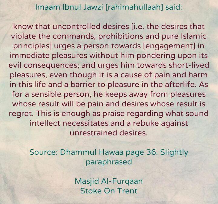 [1] Excerpts From 'The Dispraise of [Unrestrained] Desires' – By Imaam Ibul Jawzi [rahimahullaah]