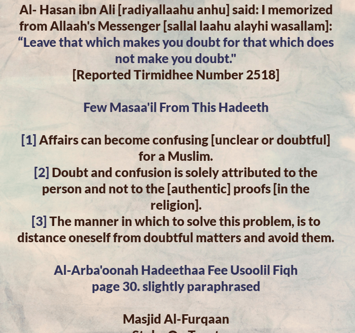 Few Masaa'il From a Hadeeth Regarding Doubtful Matters