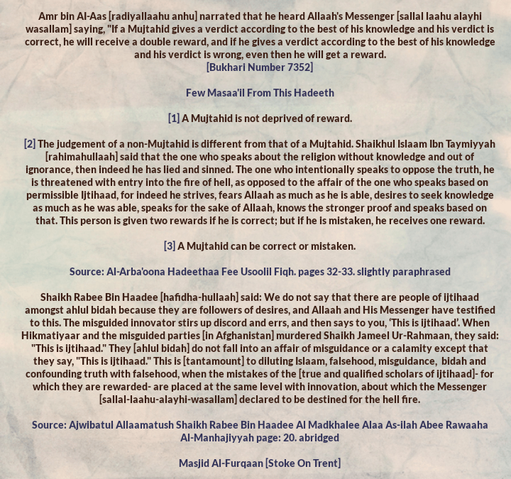 Every Qualified And Upright Mujtahid Receives Reward, But The Figureheads of Bidah Stir Up Discord And Call It Ijtihaad – [A Hadeeth About Ijtihaad And a Statement of Shaikh Rabee Regarding The So Called Ijtihaadaat of Ahlul Bidah]