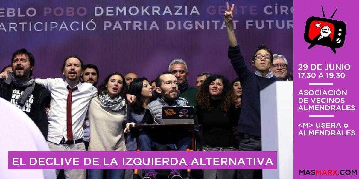 [Tertulia] El declive de la izquierda alternativa