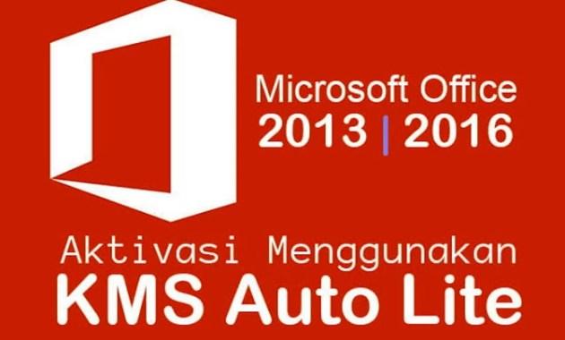Aktivasi Office 2016 Menggunakan Kms Auto Lite