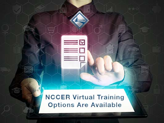 NCCER Virtual Training Options Due to Coronavirus (COVID-19)
