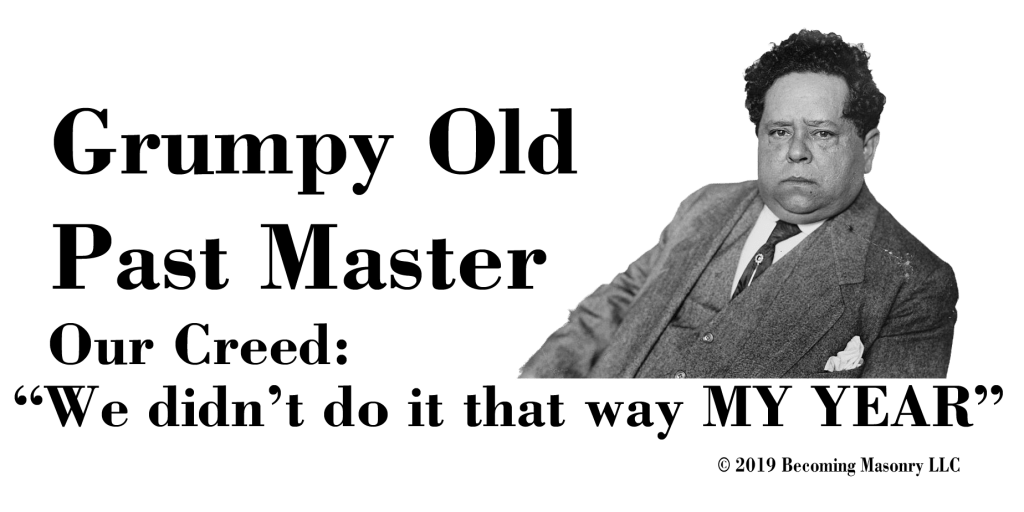 How to be a (NON) Grumpy Old Past Master & Why Everyone