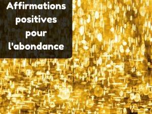 affirmations positives abondance financière