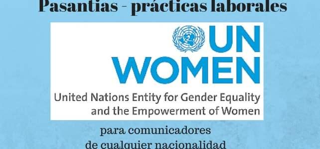 Pasantias para comunicadores de cualquier nacionalidad con ONU MUJERES – UN WOMEN