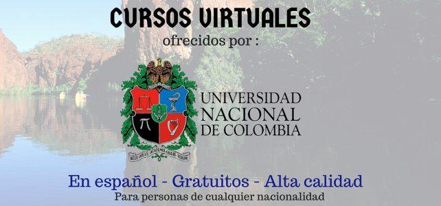 Universidad Nacional de Colombia ofrece cursos virtuales: En Español – Gratuitos – Para cualquier Nacionalidad