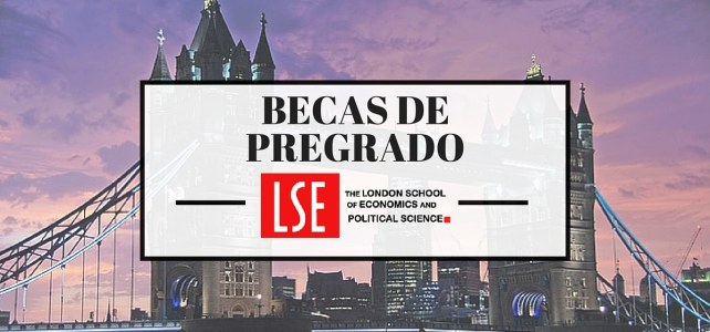 Becas de pregrado en Londres en (LSE) London School of Economics