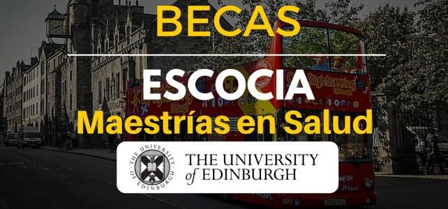 Becas para maestrías en áreas de salud en Edimburgo, Escocia – Incluye Salud Pública