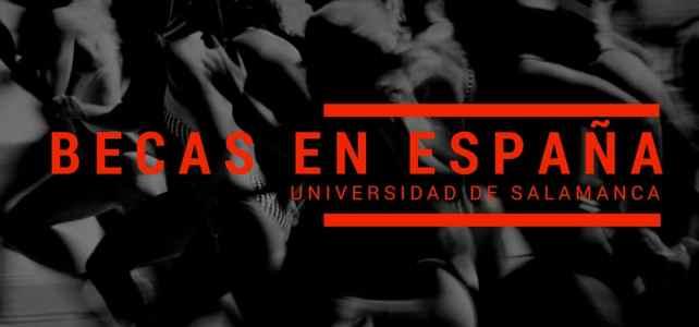 Becas en la Universidad de Salamanca – España para latinoamericanos