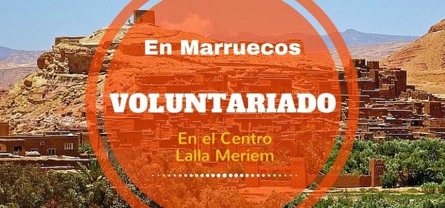 Voluntariado en Marruecos – Para los amantes de los viajes
