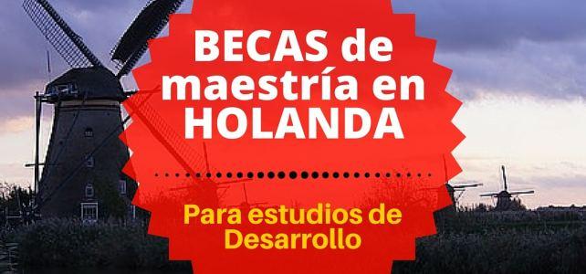 Becas en Holanda para Maestría en Estudios de Desarrollo – Universidad top ISS