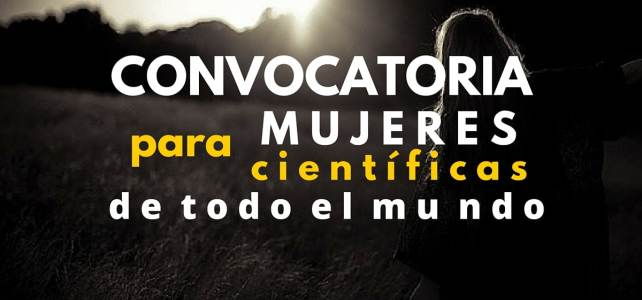 Convocatoria para mujeres científicas con la Fundación L´Oreal – UNESCO