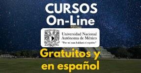 Nuevos Cursos en línea ofrecidos por la UNAM – Gratuitos, en español y con posibilidad de certificado