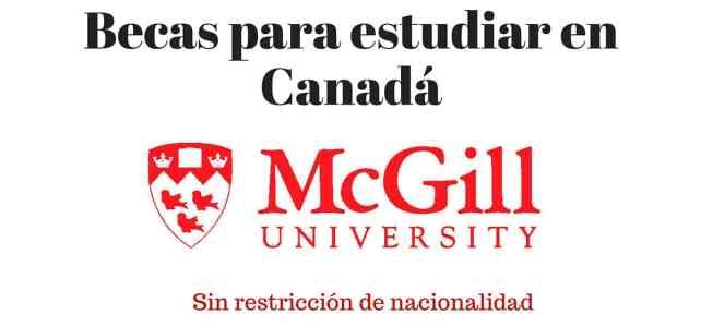 Becas para estudiar en la Universidad de McGill – En Montreal (Canadá)