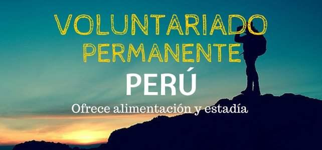 Voluntariado en Perú – ideal para mochileros que quieran pagar su estadía mientras viajan por Perú