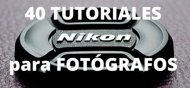 Nikon ofrece 40 tutoriales para fotógrafos de forma gratuita !