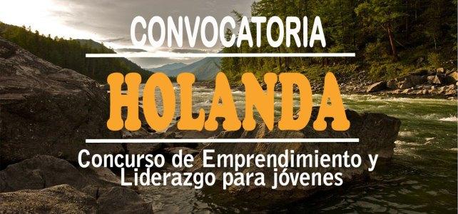 Convocatoria para jóvenes líderes en medio ambiente y desarrollo sostenible – Incluye viaje a Holanda