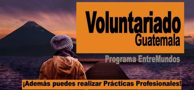 Voluntariados en Guatemala con el programa EntreMundos