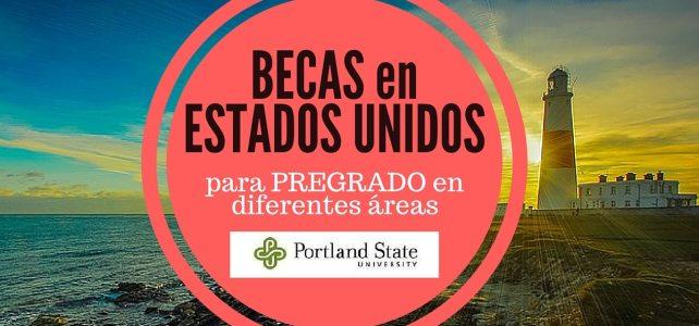 Becas para Pregrado en Estados Unidos – Portland – Diversidad de programas