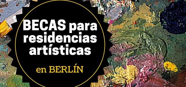 Becas para residencias artísticas en Berlín – Incluye gastos de viaje !